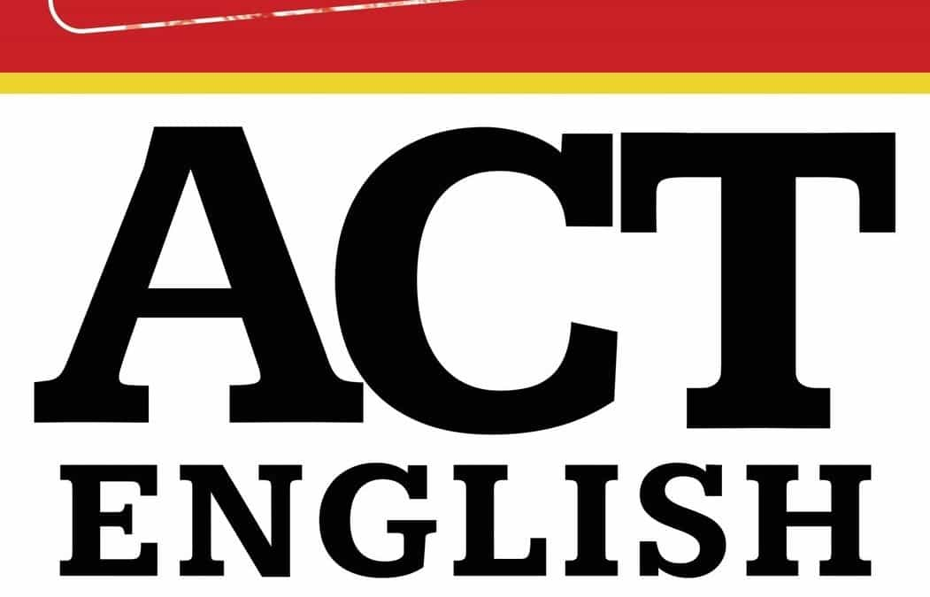 ACT Prep Book Review: The Complete Guide to ACT English