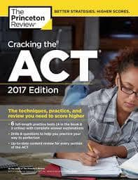 Cracking the ACT, 2017 ed. by Princeton Review