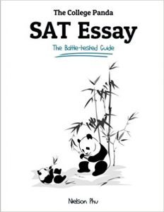 The College Panda SAT Essay: The Battle-Tested Guide (Best SAT Prep Books)