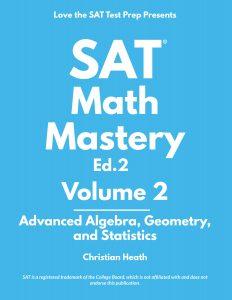 SAT Math Mastery Volume 2