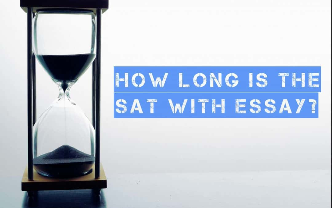 How Long is the SAT with Optional Essay Section?