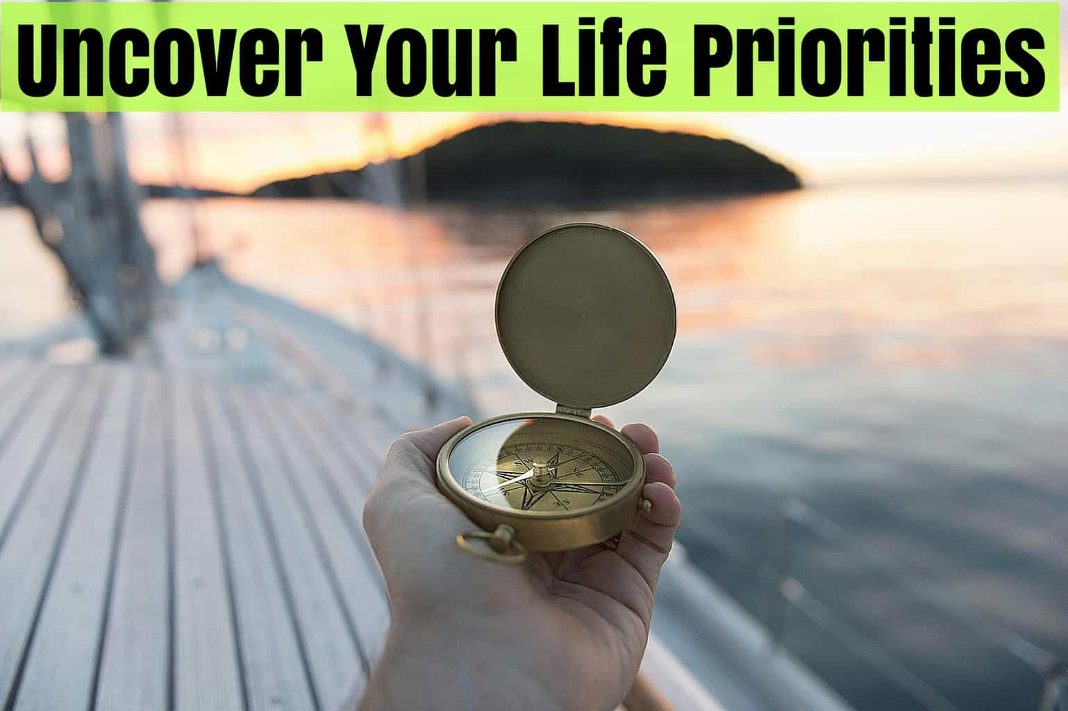 Uncover Your Life Priorities Course