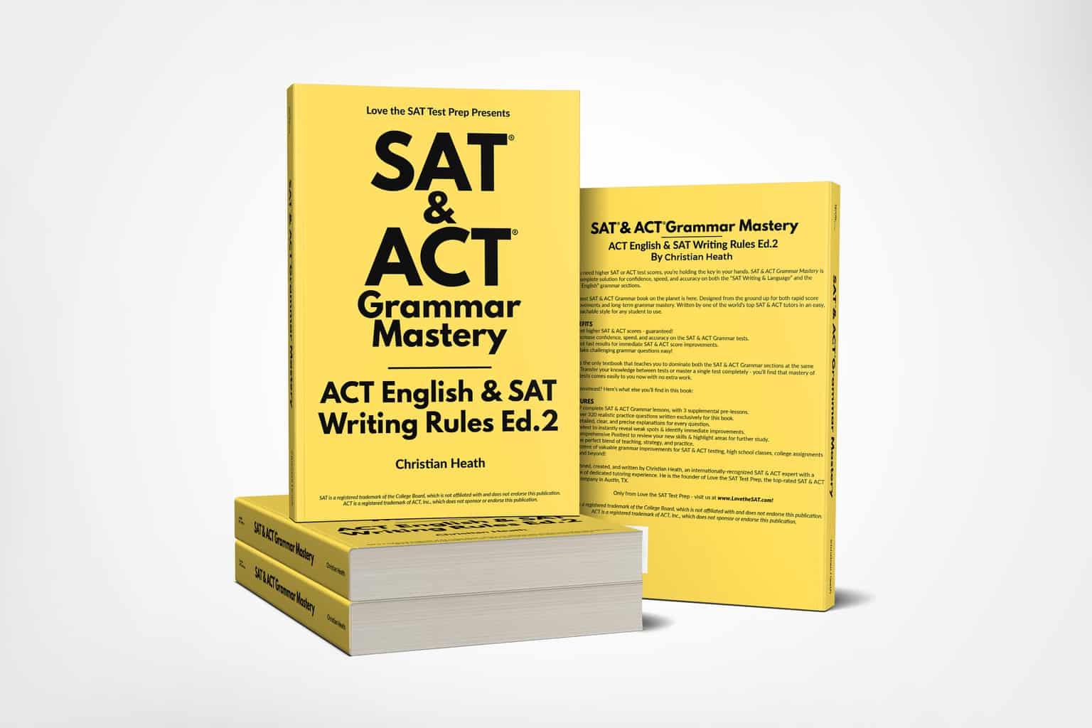 SAT & ACT Grammar Mastery: ACT English & SAT Writing Rules, Ed 2